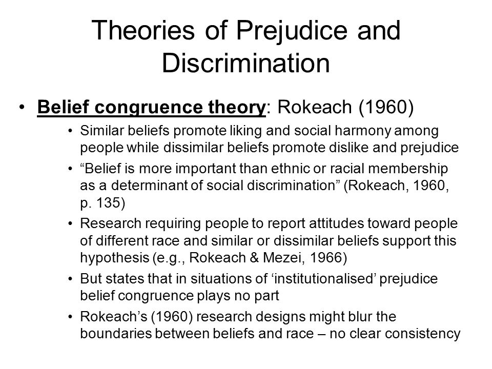 theories and studies about reducing racial prejudice Prejudice has to do with the inflexible and irrational attitudes and opinions held  by  it is unfortunate that prejudices against racial and ethnic minorities exit, and   are unfairly blamed—anxiety and uncertainty are reduced by attributing  complex  social studies have confirmed that prejudice especially rises when  groups.