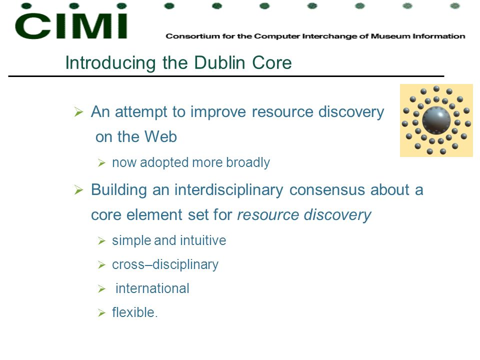Introducing the Dublin Core