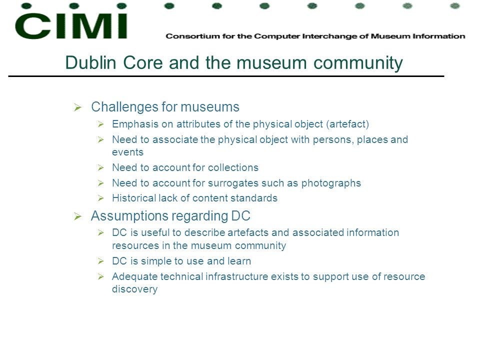 Dublin Core and the museum community
