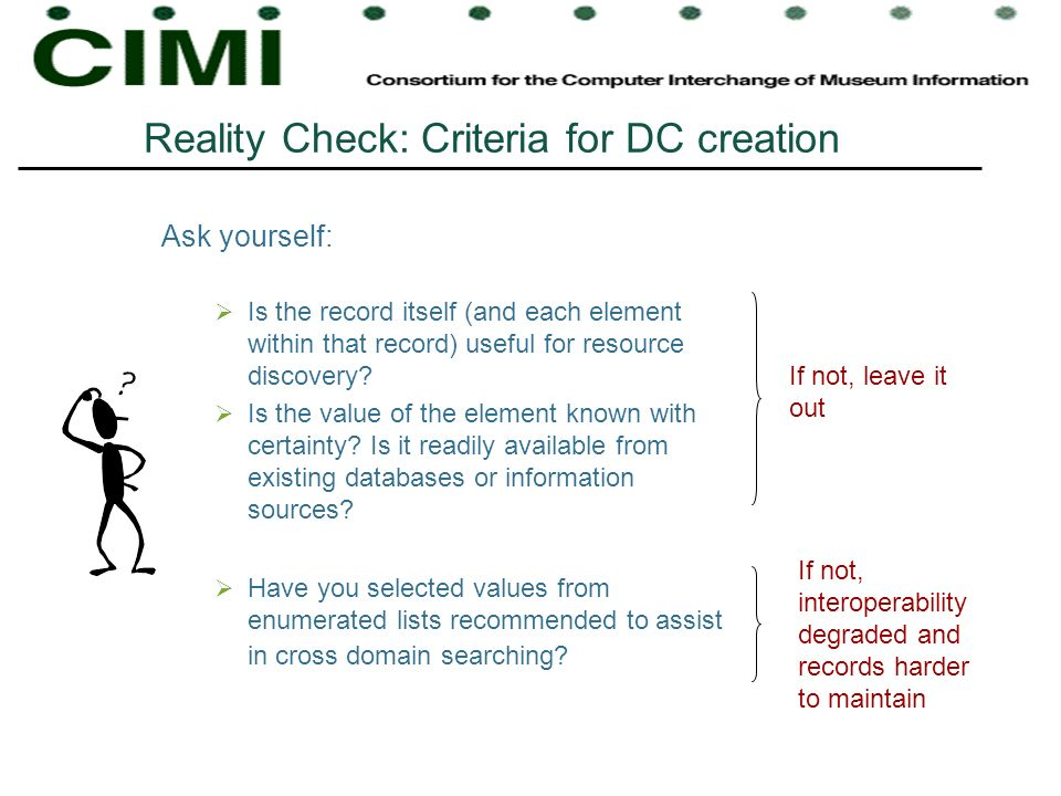 Reality Check: Criteria for DC creation