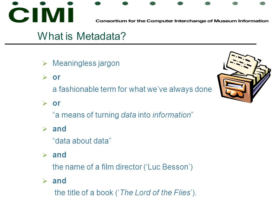 What is Metadata Meaningless jargon