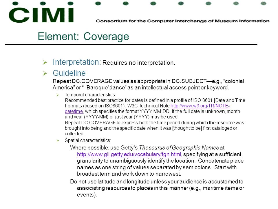Element: Coverage Interpretation: Requires no interpretation.