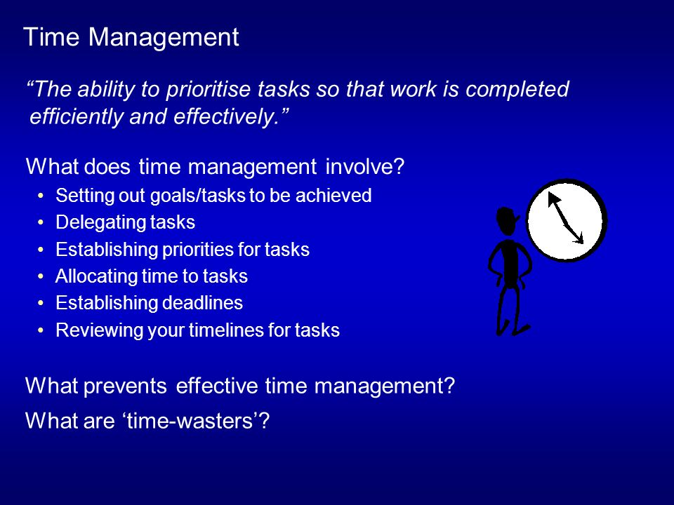 ability to meet deadlines and prioritise work