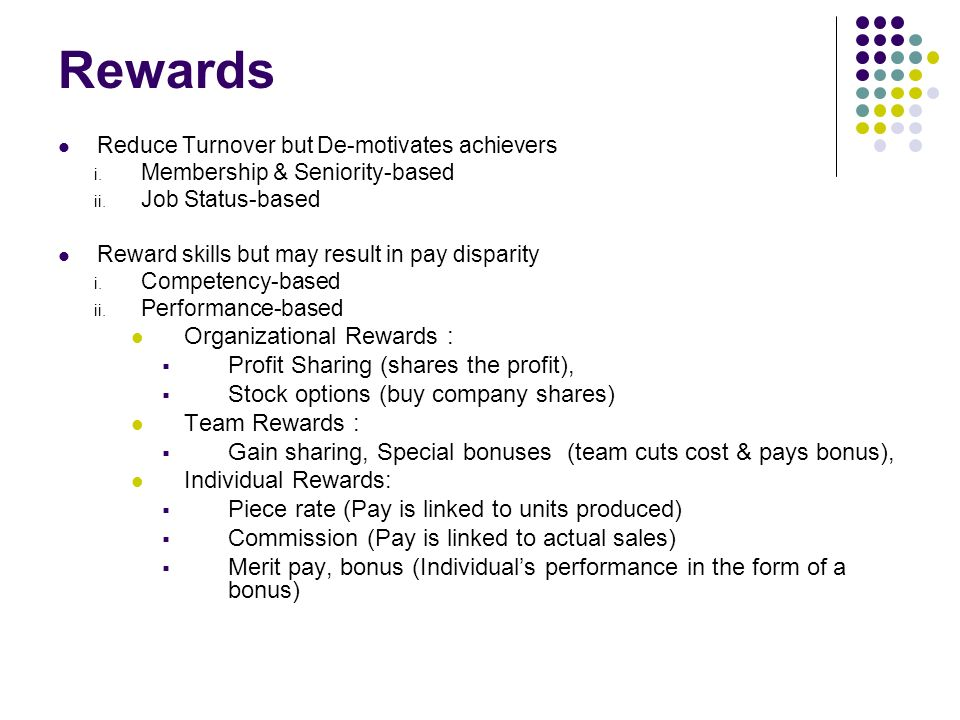 job status based rewards These are just a few examples of work values that can influence your career path and job  these are the tangible rewards or  information based on job title.