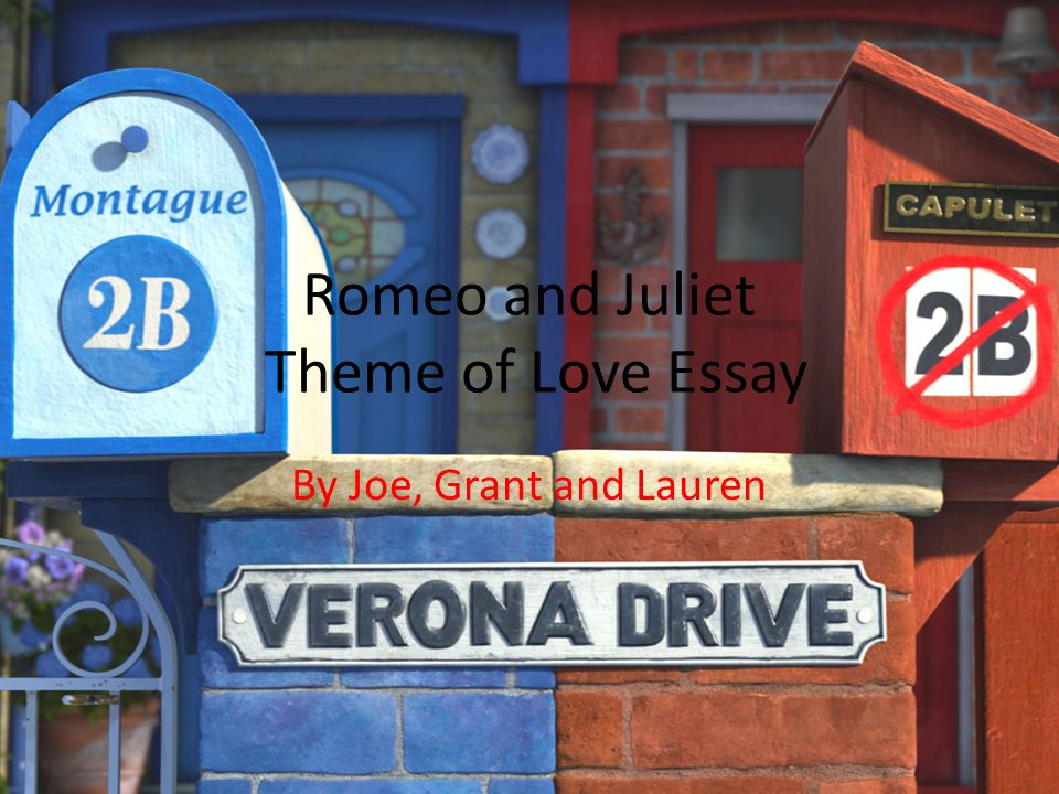 Romeo and juliet essays love