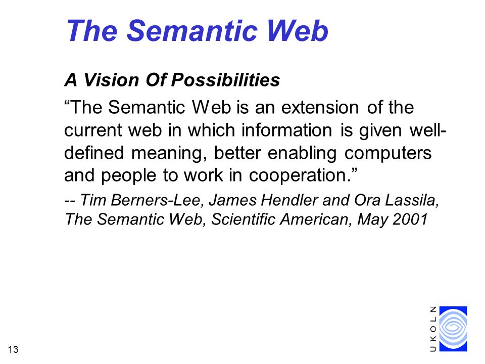 The Semantic Web A Vision Of Possibilities