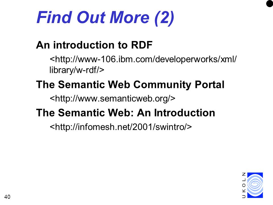 Find Out More (2) An introduction to RDF