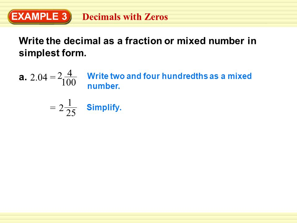 write a decimal as a fraction F vs d converting decimals  so write it as 03  when the bottom number isn't a multiple of 10, convert a fraction to a decimal by dividing the top number by.