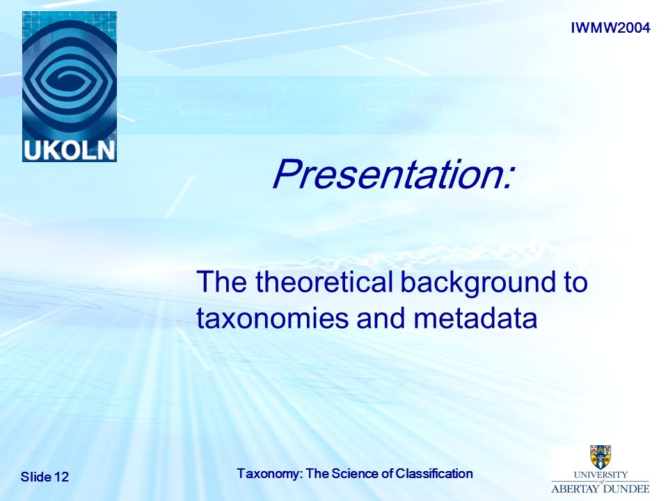 The theoretical background to taxonomies and metadata