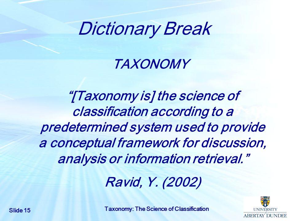 Dictionary Break TAXONOMY