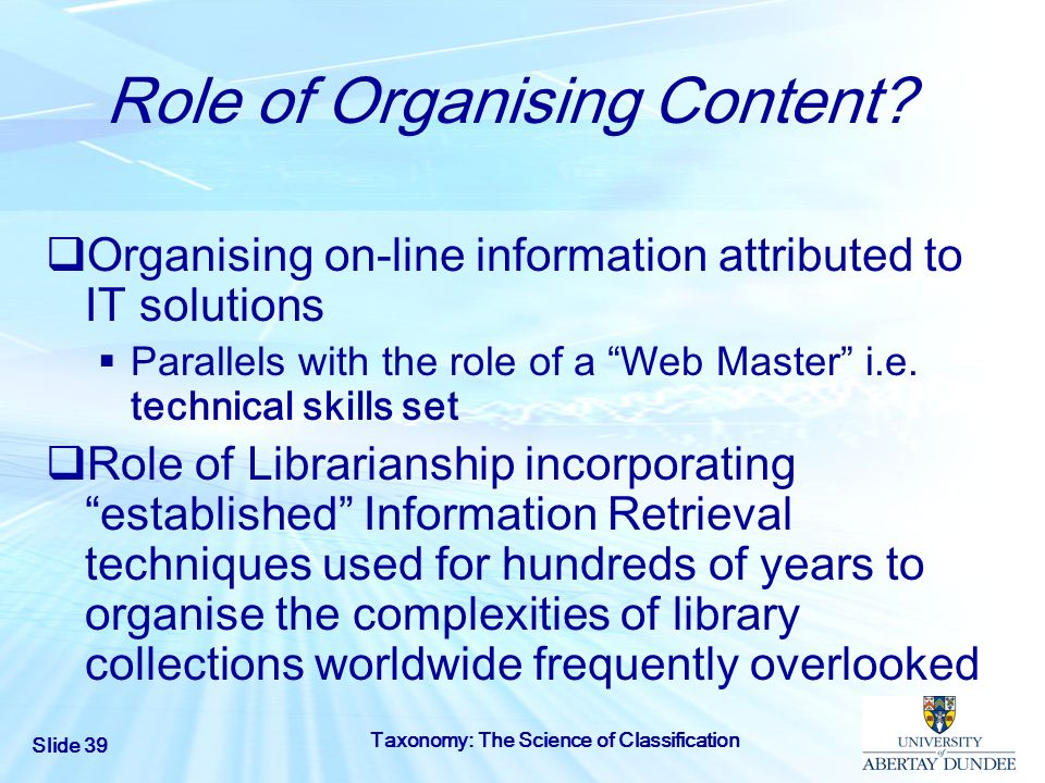 Role of Organising Content