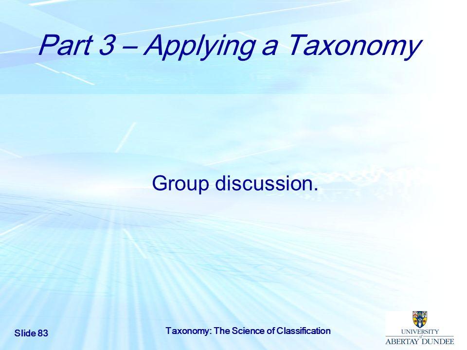 Part 3 – Applying a Taxonomy