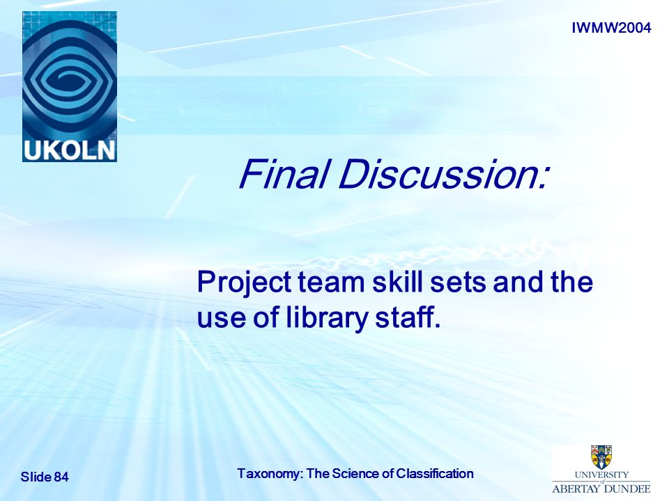 Project team skill sets and the use of library staff.