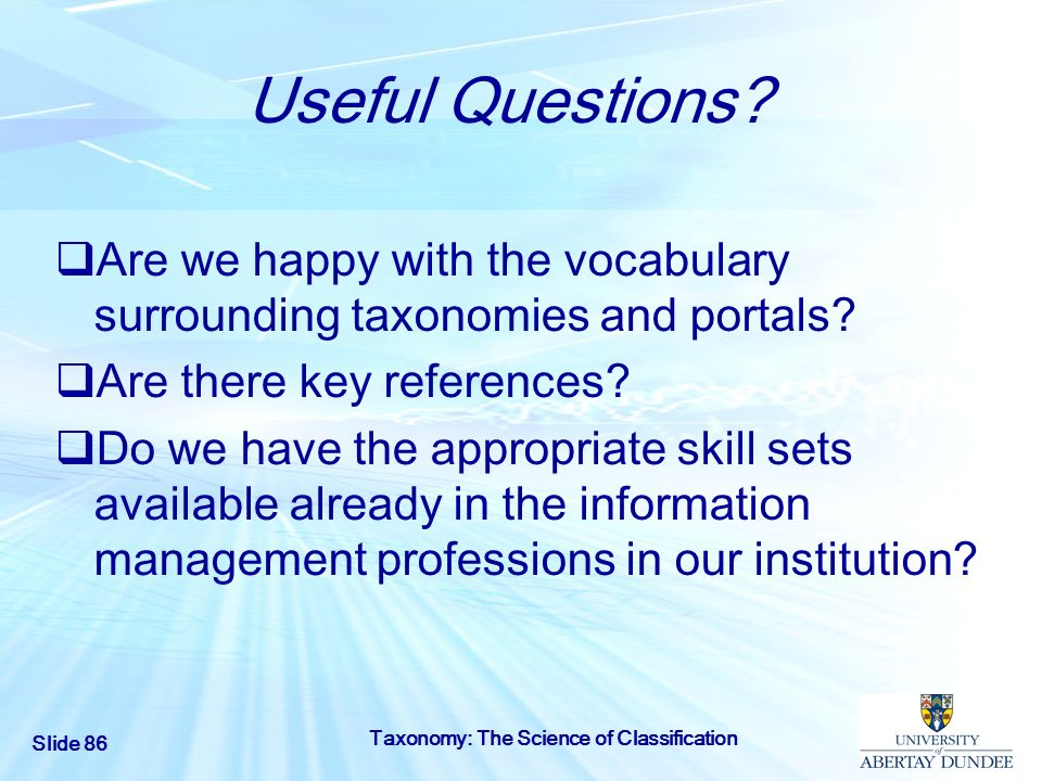 Useful Questions Are we happy with the vocabulary surrounding taxonomies and portals Are there key references