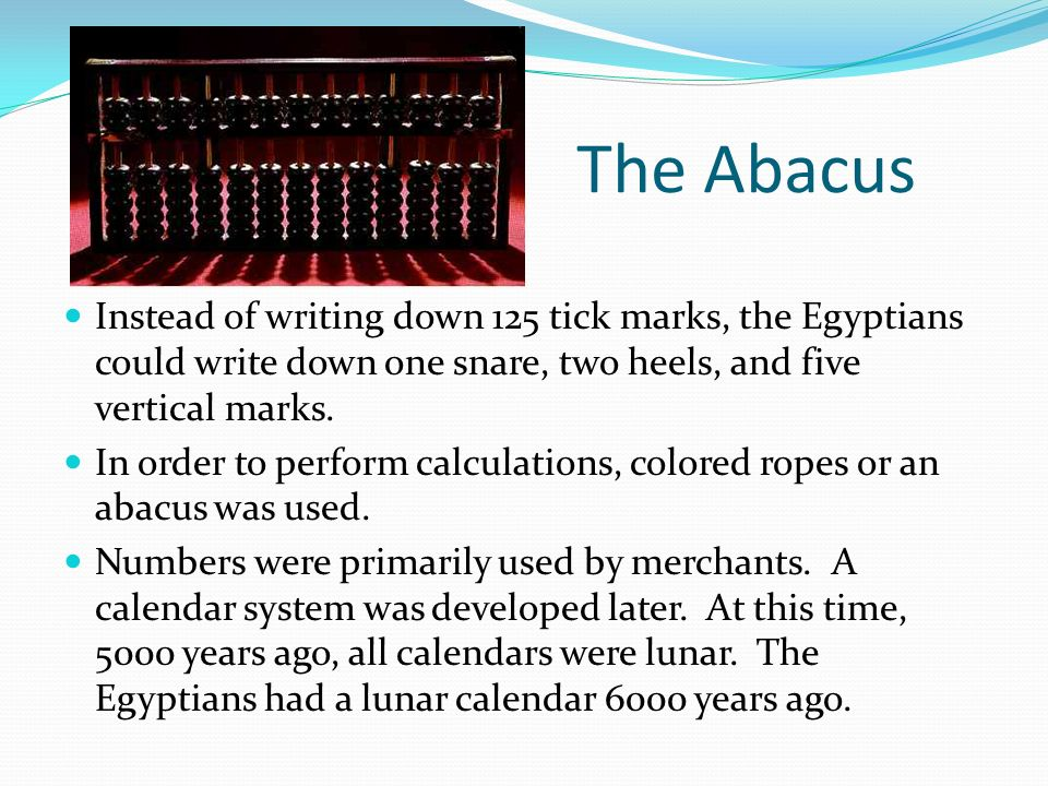 the history and evolution of the abacus Computer development historic timeline : 2400 bc abacus: the first known lee to help with the development of common protocols for the evolution of the world.