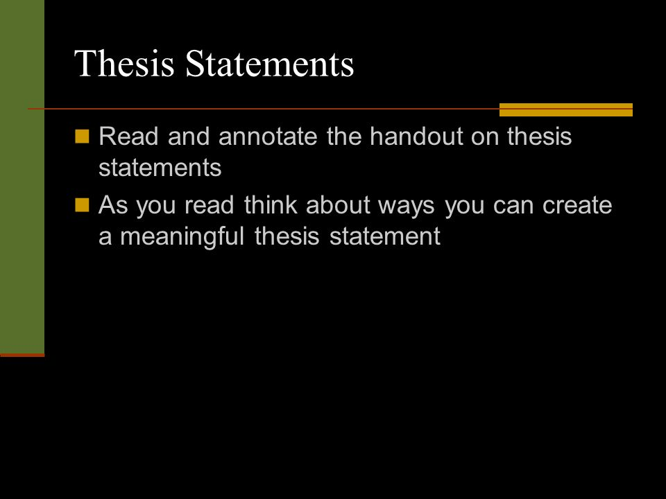reading thesis statement The purpose of the essay is to convince the reader that the thesis is indeed a  valid  the first step in writing an effective thesis statement involves the focusing, .