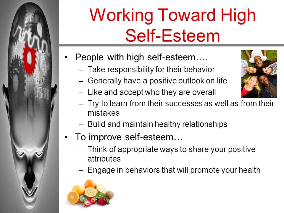 Working Toward High Self-Esteem