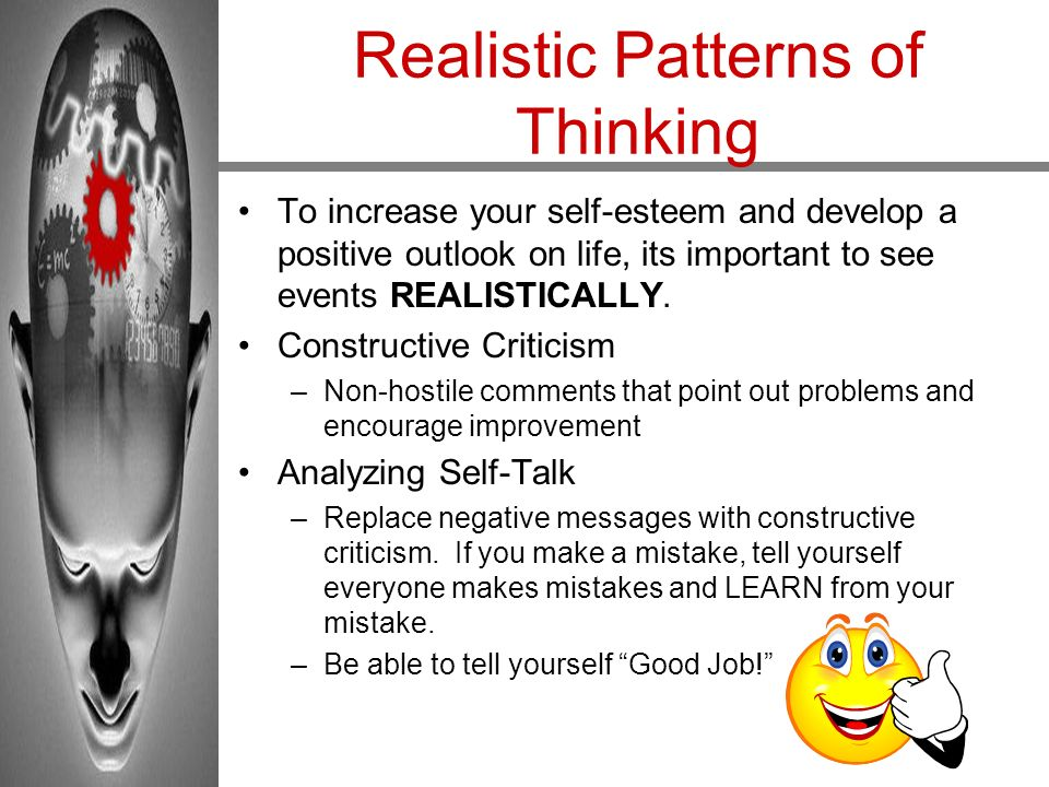 Realistic Patterns of Thinking