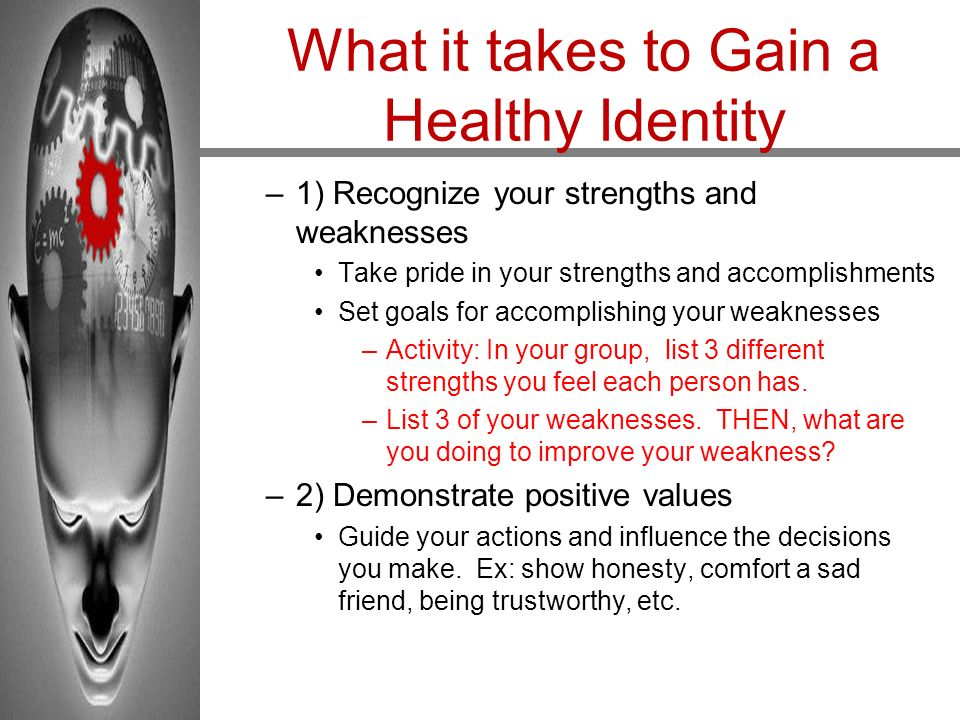What it takes to Gain a Healthy Identity