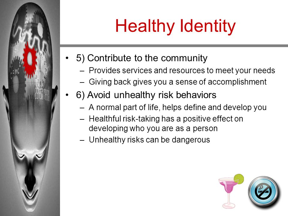 Healthy Identity 5) Contribute to the community