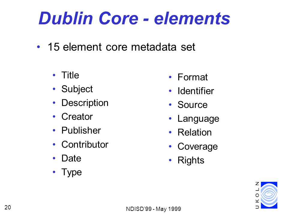 Dublin Core - elements 15 element core metadata set Title Format