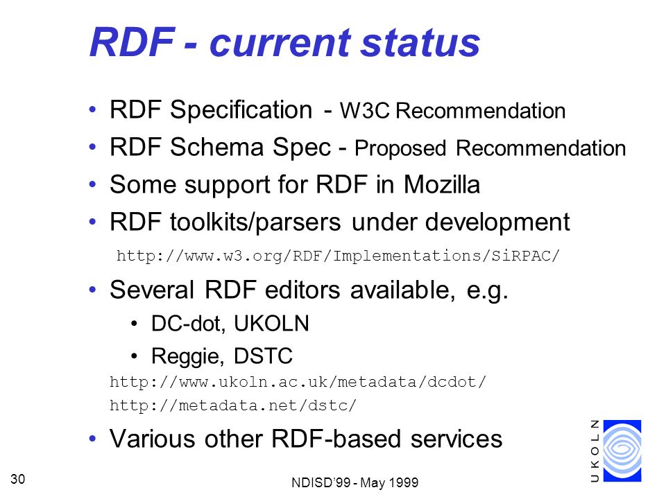 RDF - current status RDF Specification - W3C Recommendation