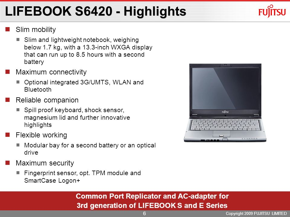 LIFEBOOK S6420 - Highlights