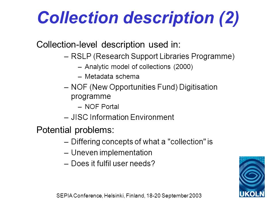 Collection description (2)