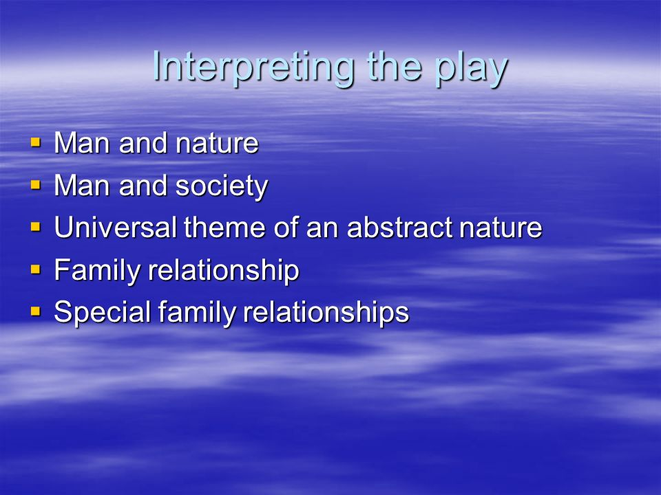 themes in the play essay Essays on themes in hamlet discuss william shakespeare's variety of themes in one of his well known plays as the play moves on.