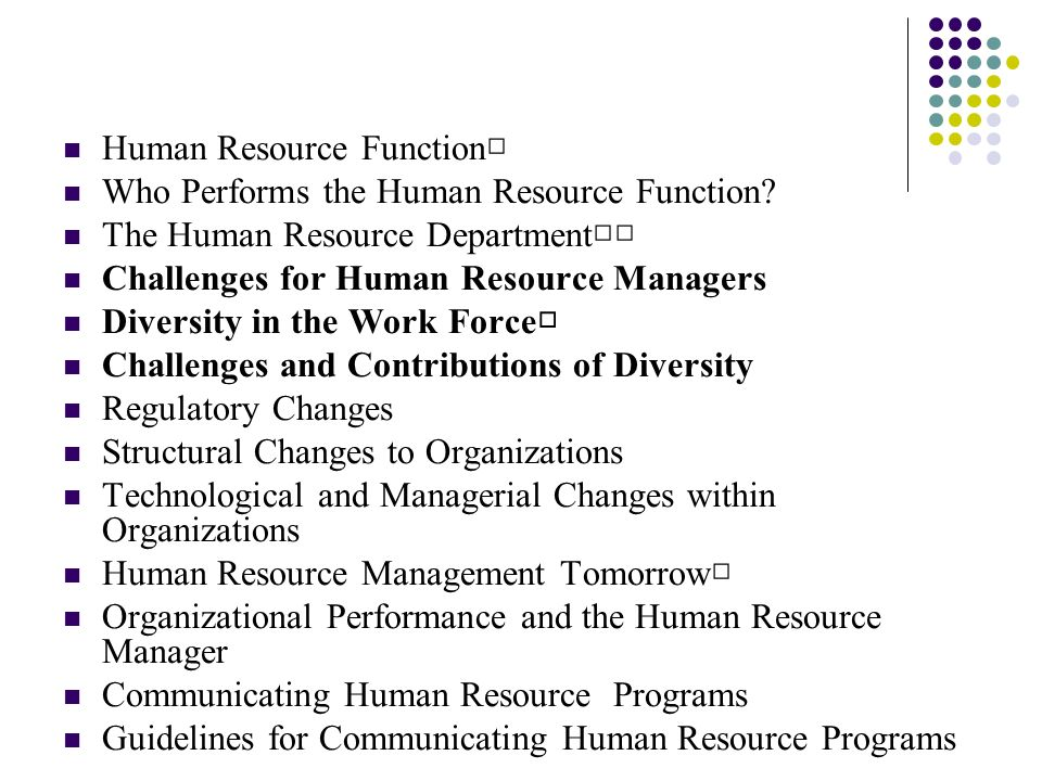 changes in the role of the human resource managers The society for human resource management  human resources managers percent change in  human resources managers also will be needed to ensure that.
