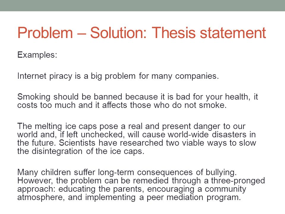 thesis about solutions In composition, problem-solution is a method for analyzing and writing about a topic by identifying a problem and proposing one or more solutions.