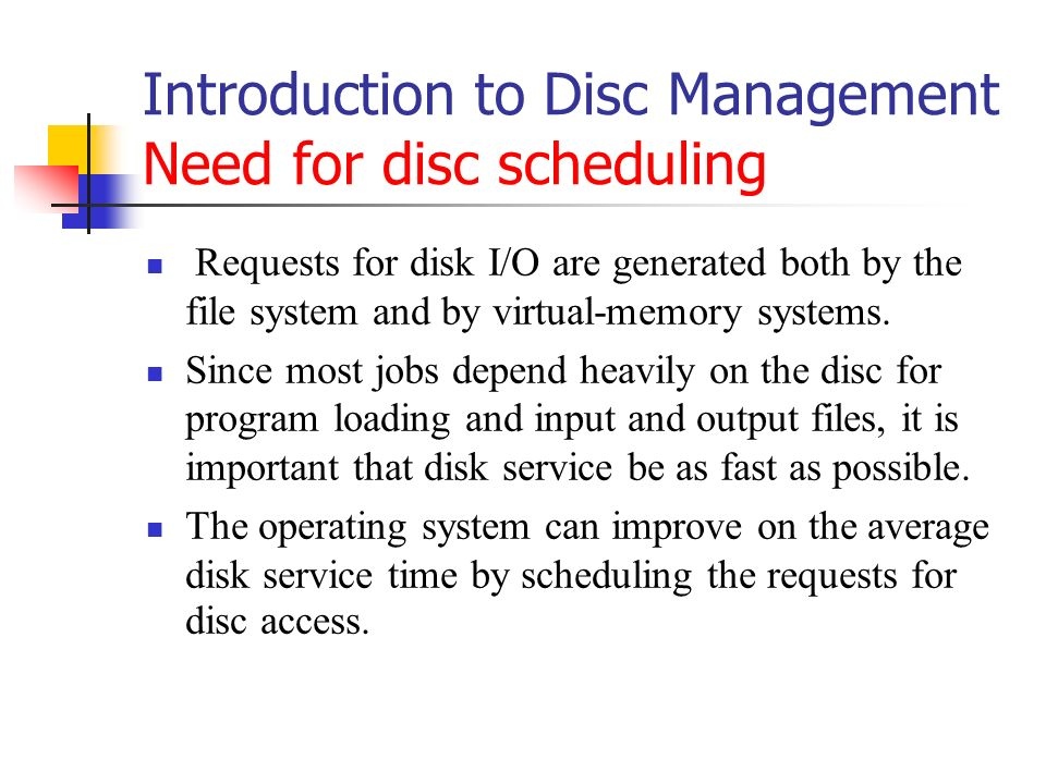 Disk Scheduling and Management