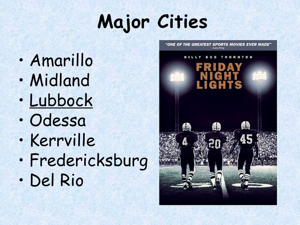 Major Cities Amarillo Midland Lubbock Odessa Kerrville Fredericksburg