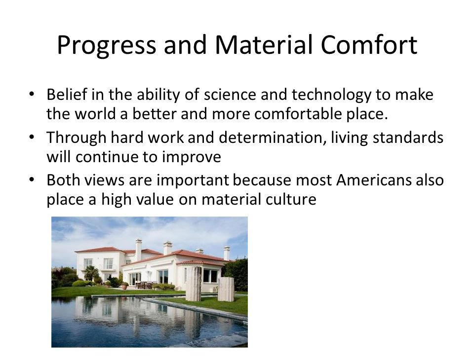 Progress and Material Comfort