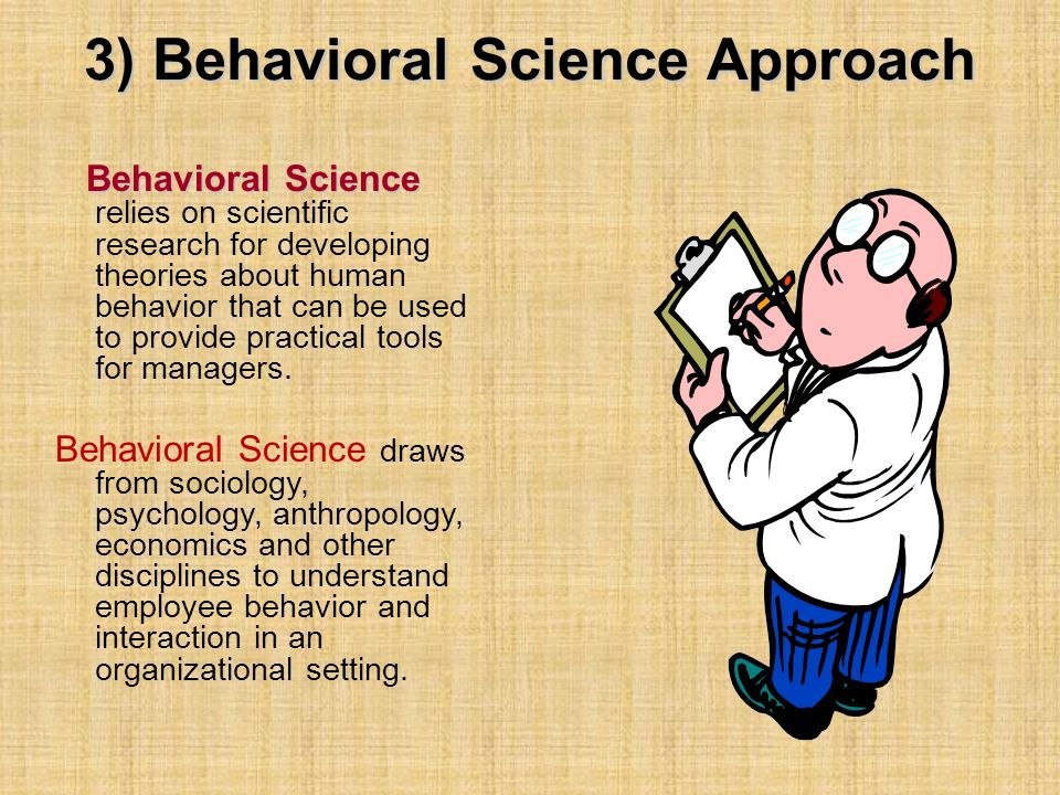 3) Behavioral Science Approach