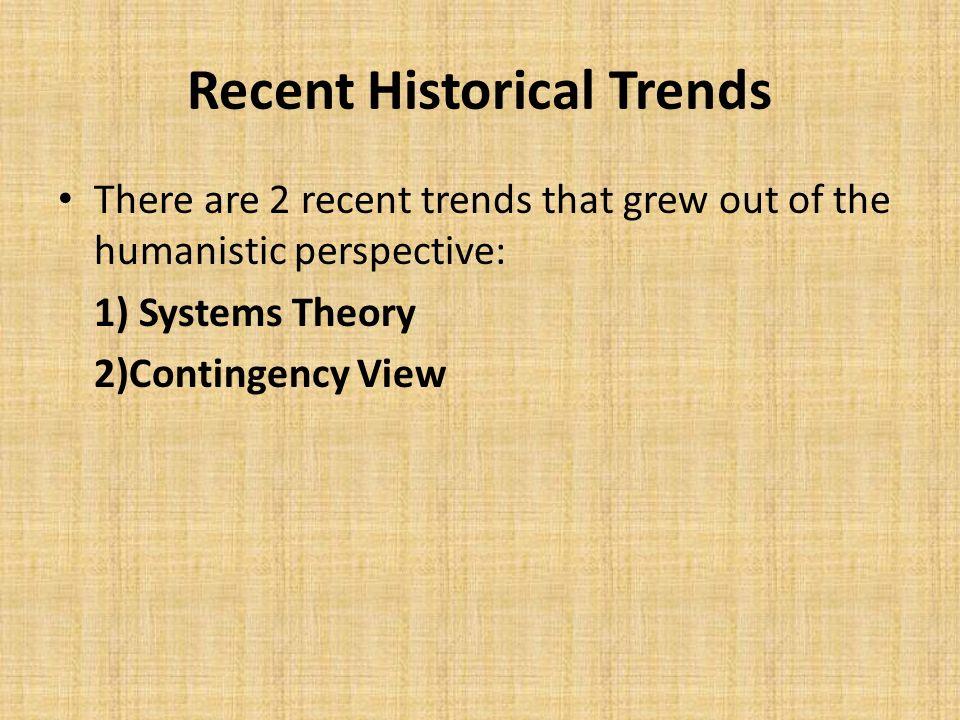Recent Historical Trends
