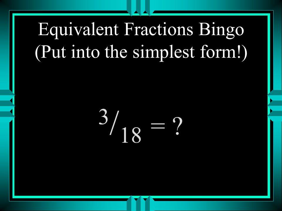 Equivalent Fractions Bingo - ppt download