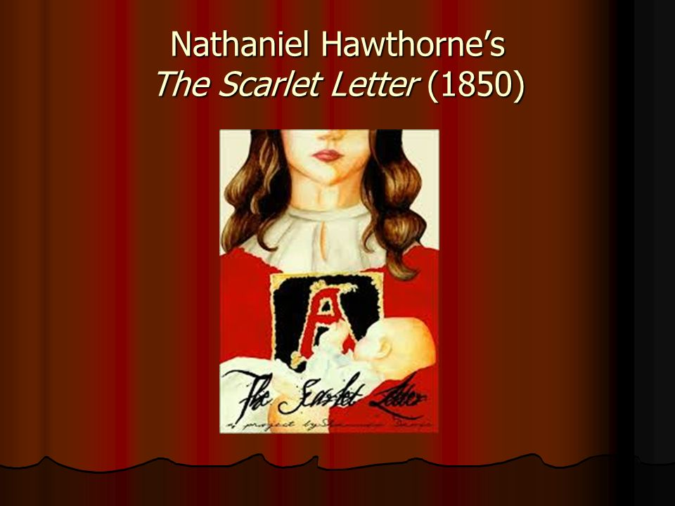 an analysis of hawthornes introduction to the scarlet letter