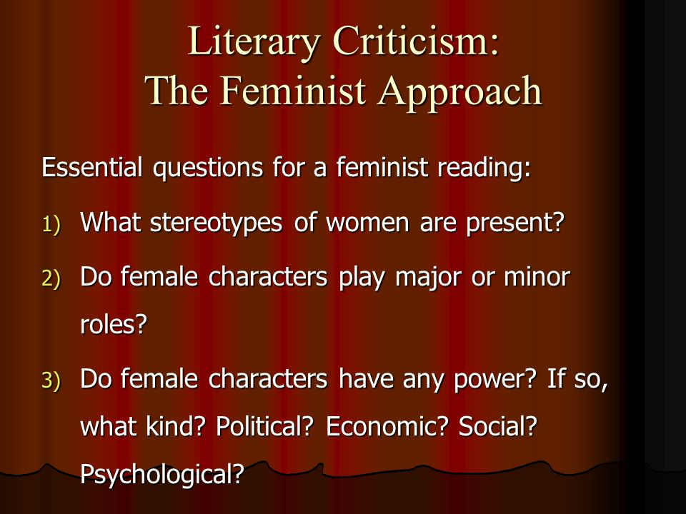 literary psychoanalytic and feminist criticism Psychoanalytic literary criticism is literary criticism or literary theory which, in method, concept, or form, is influenced by the tradition of psychoanalysis begun by sigmund freud psychoanalytic reading has been practiced since the early development of psychoanalysis itself, and has developed into a heterogeneous.