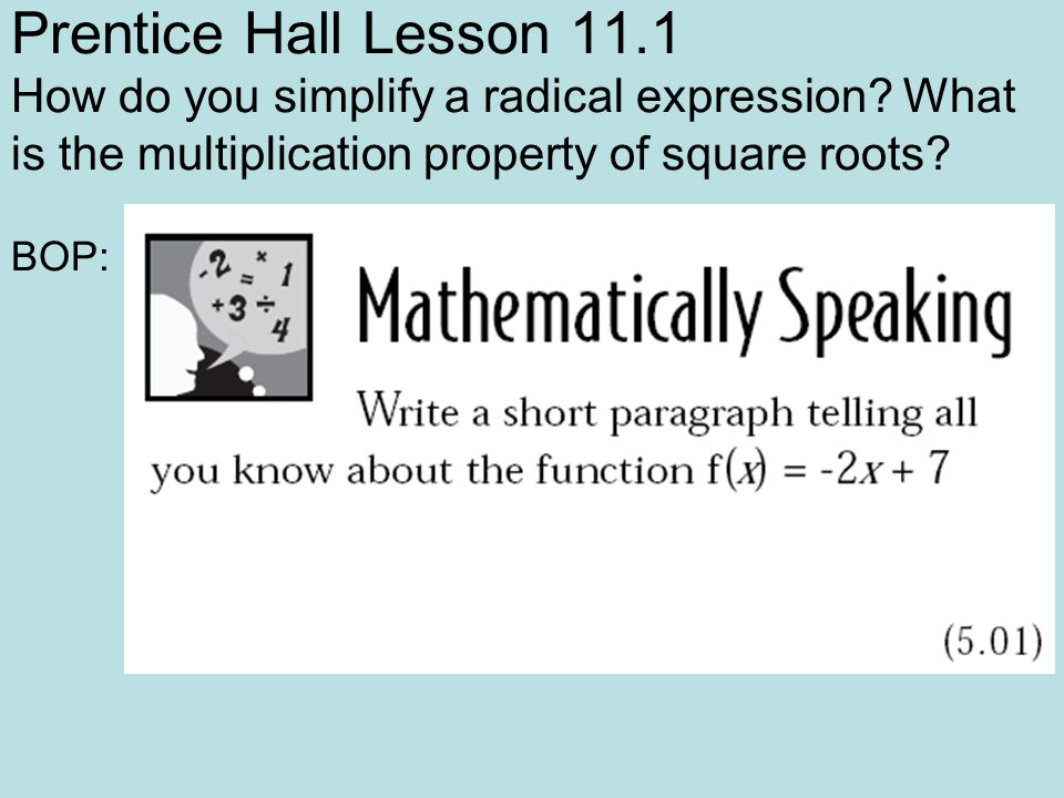 Prentice Hall Lesson How do you simplify a radical expression ...