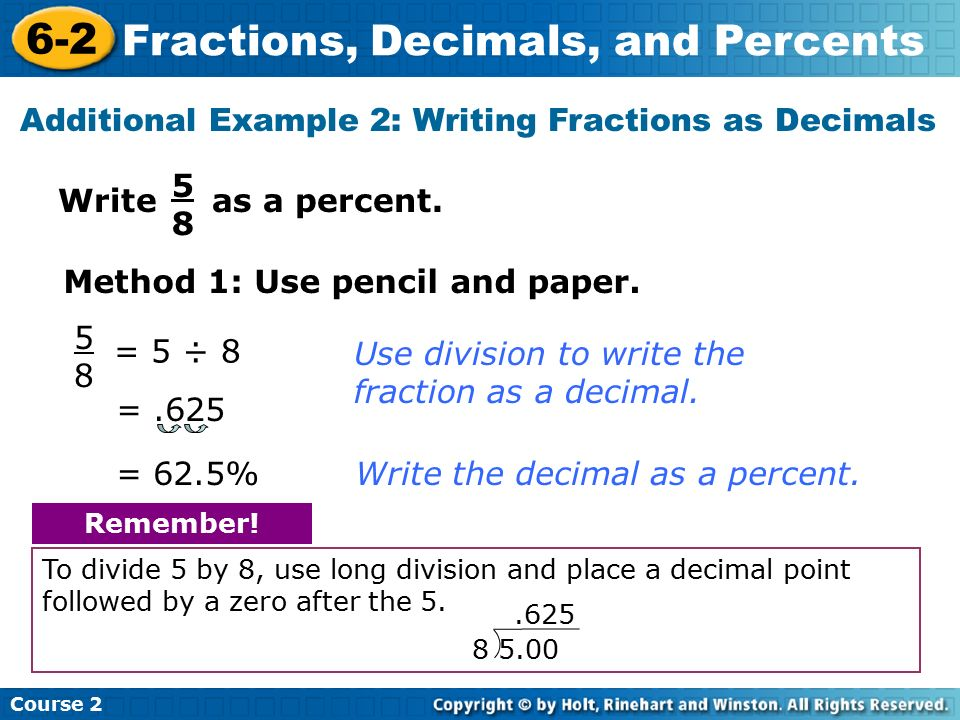 5 divided by 8 helps write a decimal