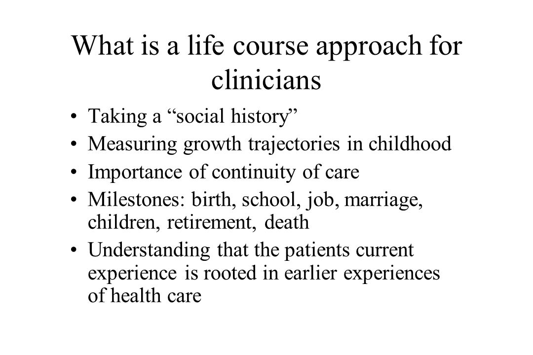 What is a life course approach for clinicians