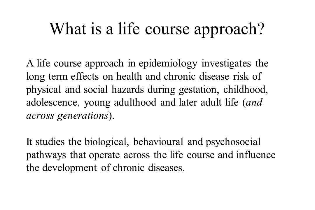 What is a life course approach