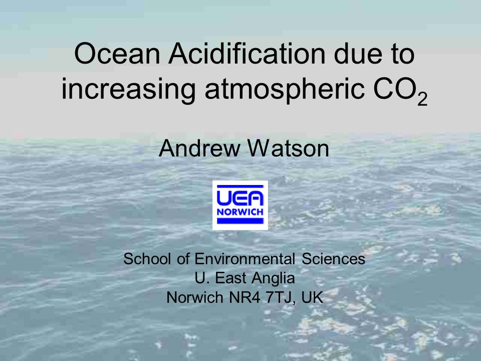 Ocean Acidification due to increasing atmospheric CO2