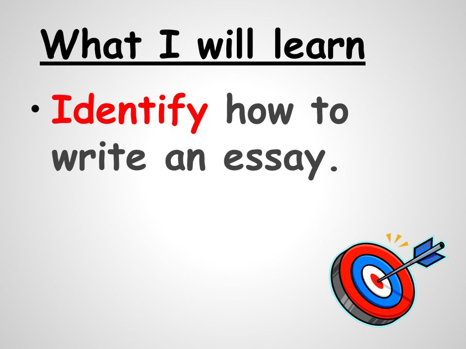 how do i learn to write an essay How to write an essay  the best way to learn how to write such an essay is to take a close look at the examples suppose a person was given the task to write a.