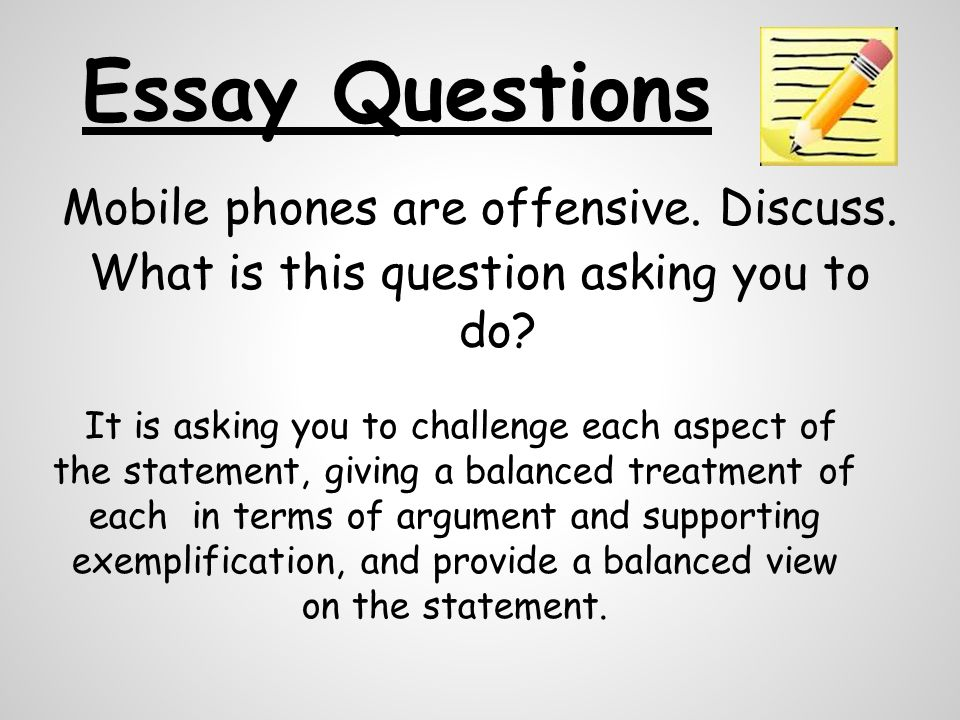 discuss in an essay question Common key words used in essay questions own analysis and to discuss both limitations and good points define definitions call for concise, clear.