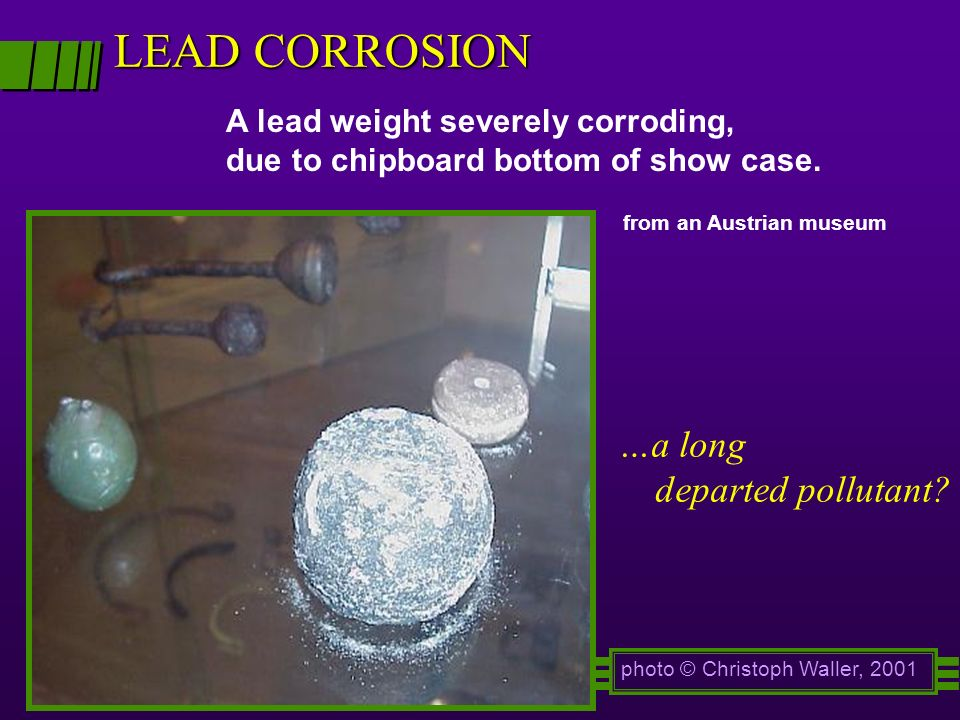 LEAD CORROSION …a long departed pollutant