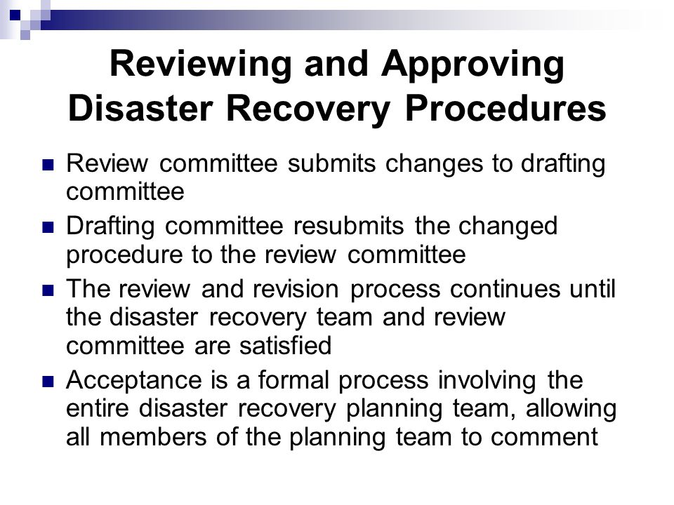 disaster recovery policy and procedure A disaster recovery plan provides a structured approach for responding to unplanned incidents that threaten a company's it infrastructure, including hardware and software, networks, procedures and people.
