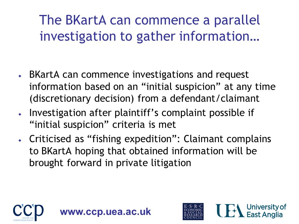 The BKartA can commence a parallel investigation to gather information…