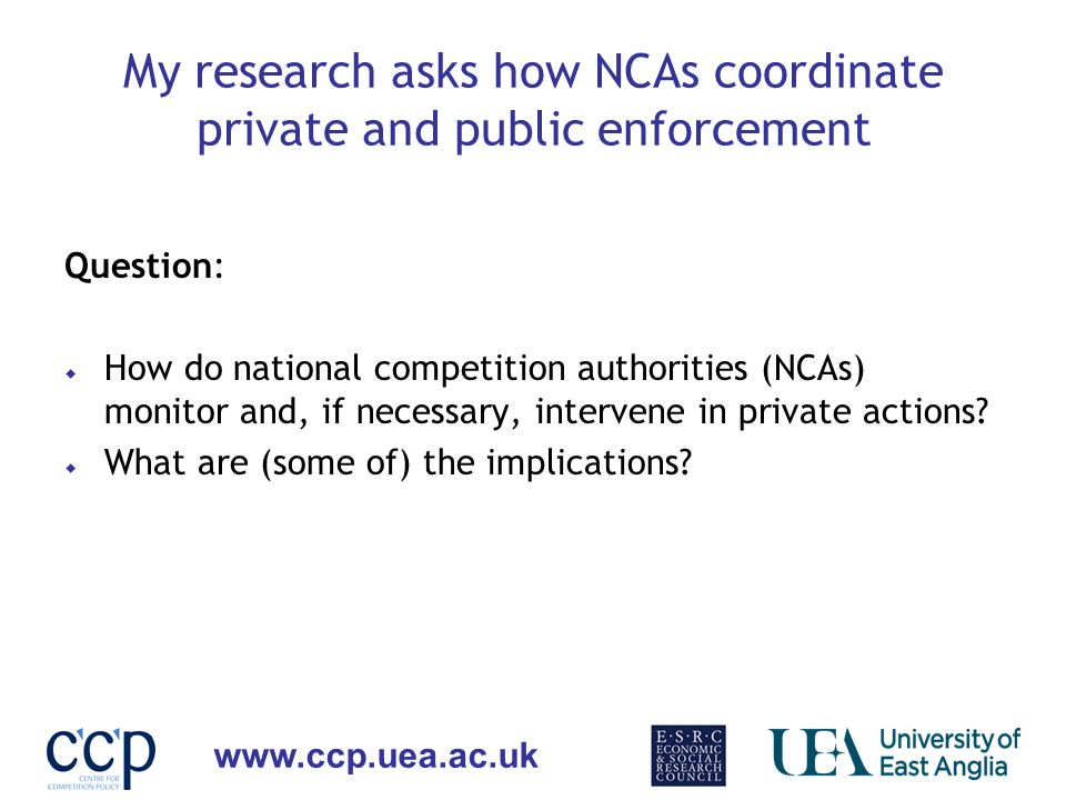 My research asks how NCAs coordinate private and public enforcement